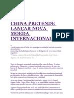 CHINA PRETENDE LANÇAR NOVA MOEDA INTERNACIONAL