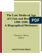 Drees, Clayton J., Ed. - The Late Medieval Age of Crisis and Renewal, 1300-1500~a Biographical Dictionary