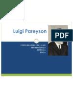 Luigi Pareyson; personalismo, hermenéutca