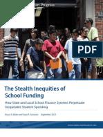 The Stealth Inequities of School Funding