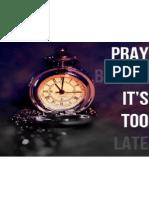 Prya Before It is Too Late