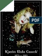 Kjaersti Elida Guseck, Poster #68