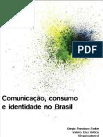 Comunicação, consumo e identidade no Brasil