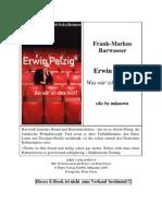 Barwasser, Frank-Markus - Erwin Pelzig - Was wär' ich ohne m