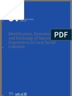 Identifi cation, Systemisation and Exchange of Successful Experiences in Local Social Cohesion