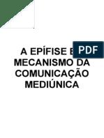 27 - Epífise e o Mecanismo da Comunicação Mediúnica (Versão-