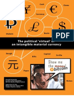 Bitcoin the Political Virtual of an Intangible Material Currency