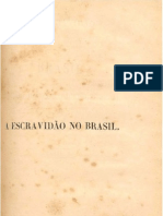 A Escravidão no Brasil Parte 3 - Perdigão Malheiro