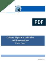 White Paper (Cultura Digitale e Politica Innovazione