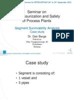 Segment Survivability Analysis-Case Study