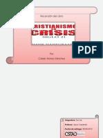 Cristianismo en Crisis. Recensi n Caleb