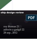 Ship Design Review