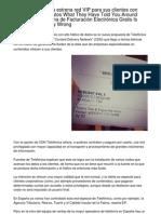España  Telefónica estrena red VIP para sus clientes con mayor tráfico de datos What They Have Said Regarding Descargar Programa de Facturación Electrónica Gratis Is certainly Dead Wrong.20121001.092703