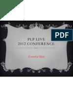 Plp Live. 2012. Key Ideas