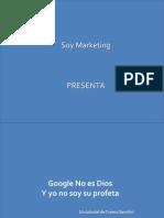 Google No Es Dios Y Yo No Soy Su Profeta