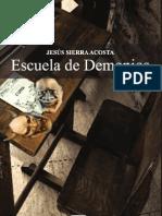 Escuela de Demonios Jesus Sierra Acosta
