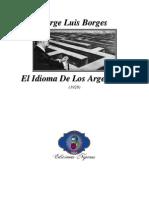 1928 - El Idioma de Los Argentinos (Ensayo)