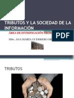 TRIBUTOS Y LA SOCIEDAD DE LA INFORMACIÓN