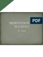 Presentation on Ms Office