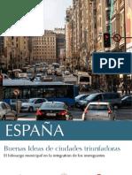 España. Buenas Ideas de ciudades triunfadoras