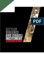 """Settler Violence and Israeli Incitement"