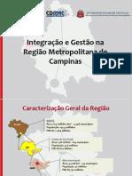 Integração e Gestão na Região Metropolitana de Campinas