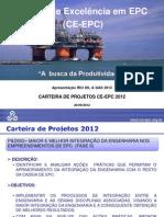 """CE-EPC Engenharia. """"A busca da Produtividade"""" CE-EPC na Rio Oil e Gás 2012"""