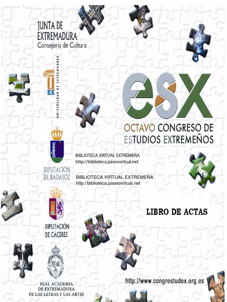 Libro de Actas (CD-ROM) del VIII Congreso de Estudios Extremeños ...