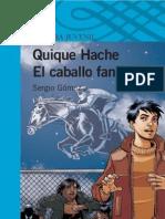 Quique Hache y El Caballo Fantasma - Sergio Gomez