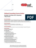 CADsoft Consulting Course Outline Autodesk Vault Basic 2013 Essentials