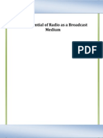 The Potential of Radio as Broadcast Medium
