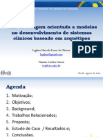 Uma abordagem orientada a modelos no desenvolvimento de sistemas clínicos baseado em arquétipos (Apresentação)