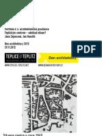 Portfolio ke Dni architektury 2012 - Teplickým centrem - odnikud nikam?