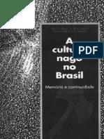 Deoscóredes dos Santos e Juana Elbein dos Santos - A-Cultura-Nago-no-Brasil-Memoria-e-continuidade