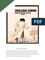 Eudes Honorato - O Bom, O Mau e o Feio - Jerusalem Jones Vol 01