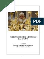 36. La Liturgia. Lugar privilegiado del encuentro con Dios - Benedicto-XVI