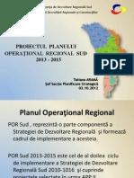 Prezentare Planului Operaţional Regional Sud 2013-2015