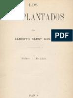 Blest Gana, Alberto - Los Transplantados