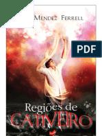 100242423 Ana Mendez Ferrell Regioes de Cativeiro
