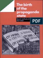 The Birth of the Propaganda State