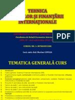 CURSUL NR. 1 - TEHNICA PLĂȚILOR ȘI FINANȚĂRII INTERNAȚIONALE