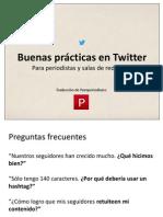Buenas prácticas en Twitter para periodistas y salas de redacción