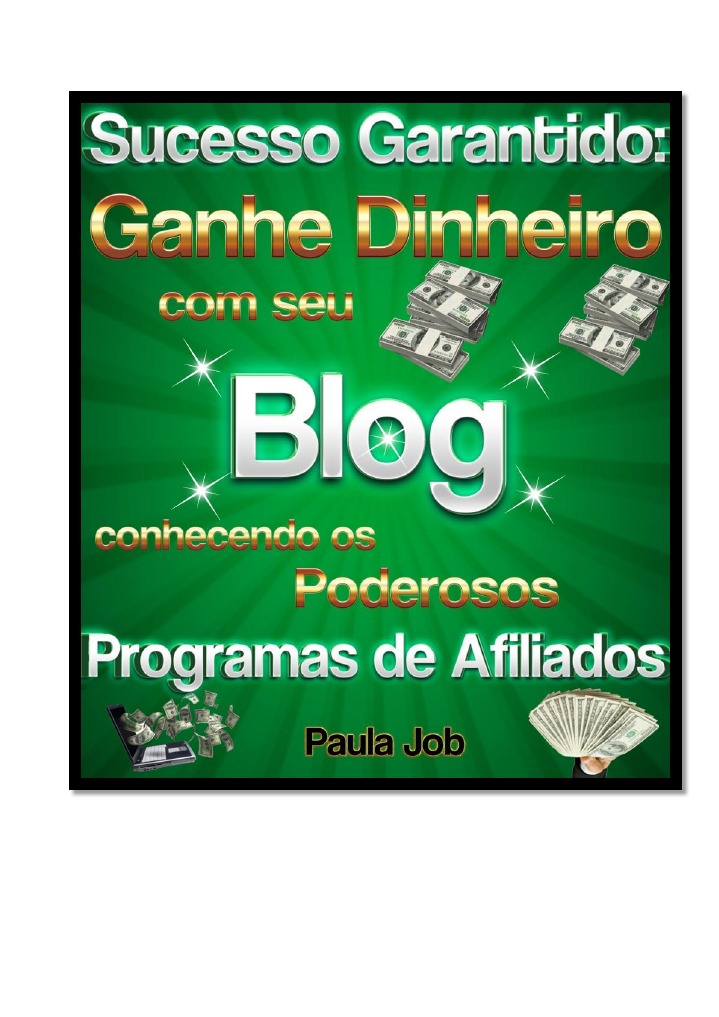 614cea0a41360 Sucesso Garantido - Ganhe Dinheiro Com Seu Blog
