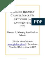 32730874 Sherlock Holmes y Charles Peirce El Metodo de La Investigacion