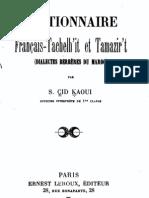 Dictionnaire Français-Tachelh'it et Tamazir't - S.Cid Kaoui 1907