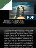 CONSEJOS AL MÉDICO EN EL TRATAMIENTO PSICOANALÍTICO