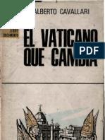 Cavallari, Alberto - El Vaticano Que Cambia