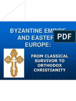 Byzantine Empire and Eastern Europe