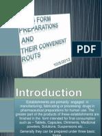 Drug Preparation & Convenient Routes of Administration