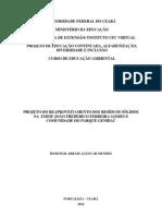ALENCAR MENDES. R. A.. Projeto do Reaproveitamento Dos Residuos Solidos Na Emeif JOÃO FREDERICO FERREIRA GOMES EM FORTALEZA, CEARÁ